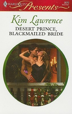 Desert Prince, Blackmailed Bride
