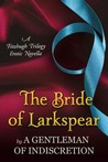 The Bride of Larkspear by Sherry Thomas