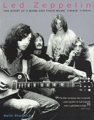 Led Zeppelin by Keith Shadwick