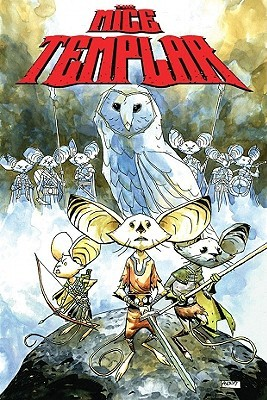 The Mice Templar, Vol. 1:  The Prophecy
