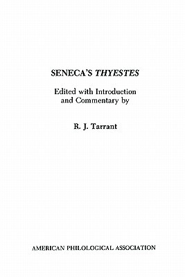 Thyestes by Seneca the Younger