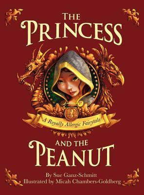 The Princess and the Peanut by Sue Ganz-Schmitt