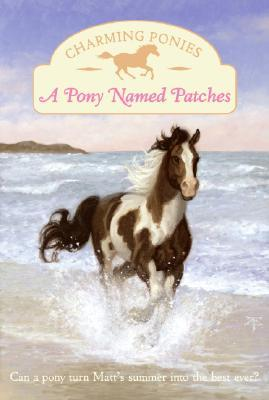 A Pony Named Patches