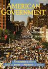 American Government: Conflict, Compromise, And Citizenship