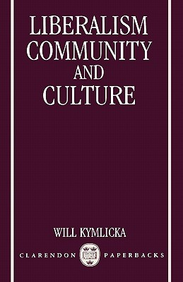 Liberalism, Community, and Culture