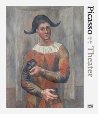 Picasso Und das Theater/Picasso And The Theatre