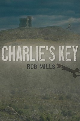 Charlie's Key by Rob Mills