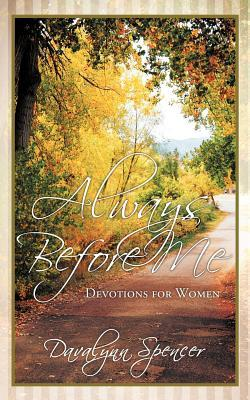 Always Before Me: Devotions for Women