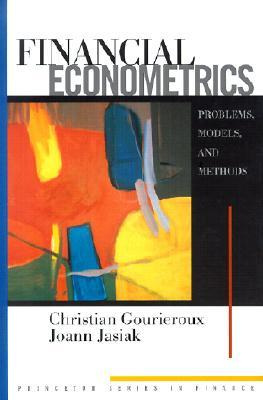 Financial Econometrics by Christian Gourieroux
