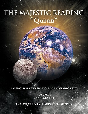 The Majestic Reading: Quran Volume 1