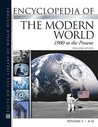Encyclopedia of the Modern World: 1900 to the Present