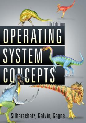 Operating System Concepts by Abraham Silberschatz