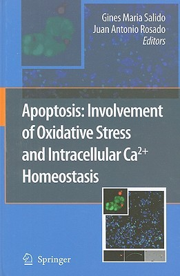 Apoptosis: Involvement of Oxidative Stress and Intracellular Ca2+ Homeostasis