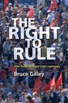 The Right to Rule: How States Win and Lose Legitimacy