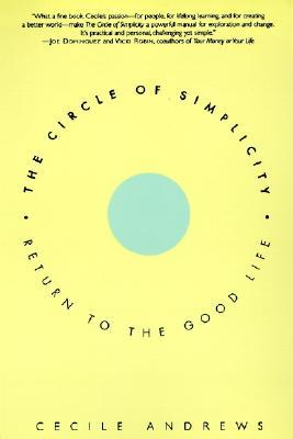 The Circle of Simplicity by Cecile Andrews