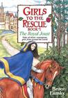 Girls to the Rescue: The Royal Joust