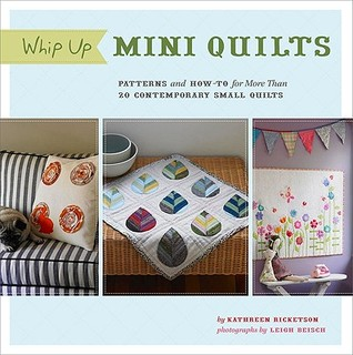 Whip Up Mini Quilts by Kathreen Ricketson