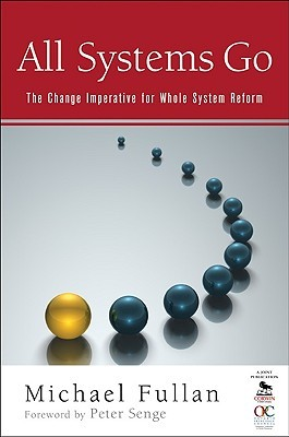 All Systems Go: The Change Imperative for Whole System Reform