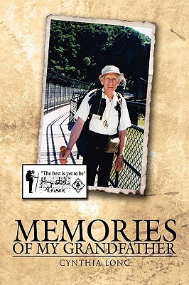 Memories of My Grandfather by Cynthia Long