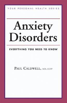 Anxiety Disorders by Paul Caldwell