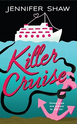 Killer Cruise by Jennifer   Shaw