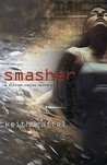 Smasher