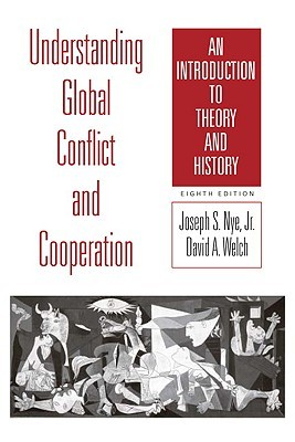 Understanding Global Conflict and Cooperation by Joseph S. Nye Jr.