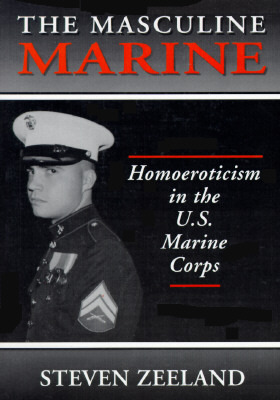The Masculine Marine by Steven Zeeland