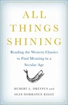 All Things Shining by Hubert L. Dreyfus