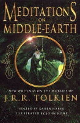 Meditations On Middle Earth by Karen Haber