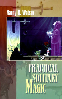 Practical Solitary Magic by Murry Hope