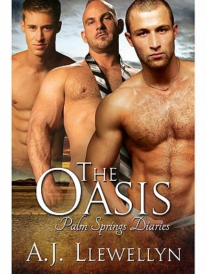 The Oasis by A.J. Llewellyn