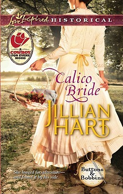 Calico Bride by Jillian Hart