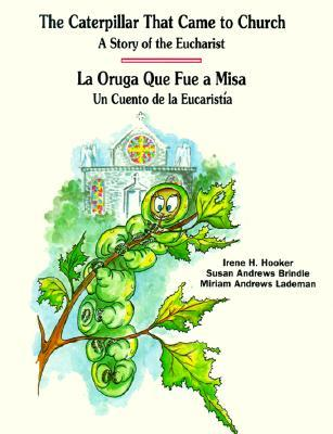 The Caterpillar That Came to Church by Irene H. Hooker