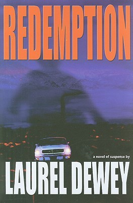 Redemption by Laurel Dewey