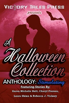 A Halloween Collection Anthology by Karen Michelle Nutt