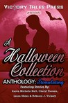 A Halloween Collection Anthology by Victory Tales Press