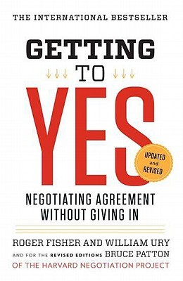 Download online for free Getting to Yes: Negotiating Agreement Without Giving In by Roger Fisher, William Ury, Bruce Patton FB2