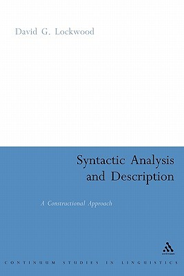 Syntactic Analysis and Description: A Constructional Approach