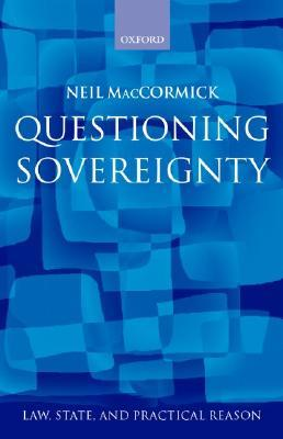Questioning Sovereignty: Law, State. and Nation in the European Commonwealth