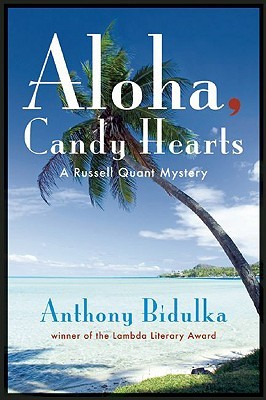Aloha Candy Hearts by Anthony Bidulka