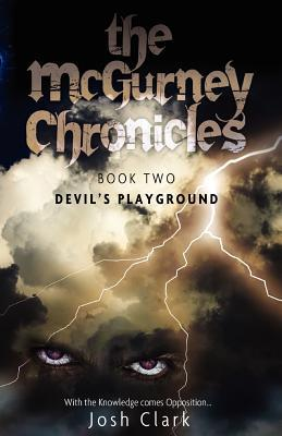 Devil's Playground: Book 2 - The McGurney Chronicles