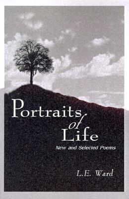 Portraits of Life: New and Selected Poems