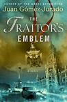 The Traitor's Emblem: A Novel
