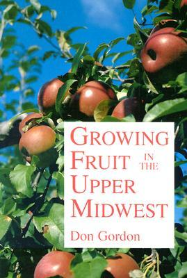 Growing Fruit in the Upper Midwest