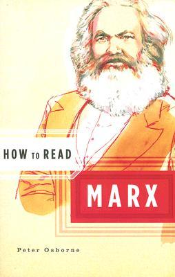How to Read Marx by Peter Osborne