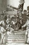 Black Cosmopolitanism: Racial Consciousness and Transnational Identity in the Nineteenth-Century Americas