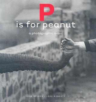 P Is for Peanut by Lisa Gelber