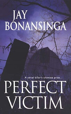 Perfect Victim by Jay Bonansinga