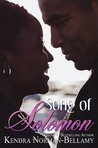 Song of Solomon by Kendra Norman-Bellamy